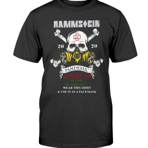 Rammstein Pandemic Covid-19 In Case Of Emergency Wear This Shirt Shirt Rammstein Pandemic