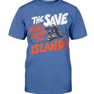 THE SAVE HEARD 'ROUND THE ISLAND SHIRT Ryan Pulock New York Islanders