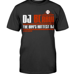 BRANDON CRAWFORD - DJ BCRAW - THE BAY'S HOTTEST DJ SHIRT San Francisco Giants